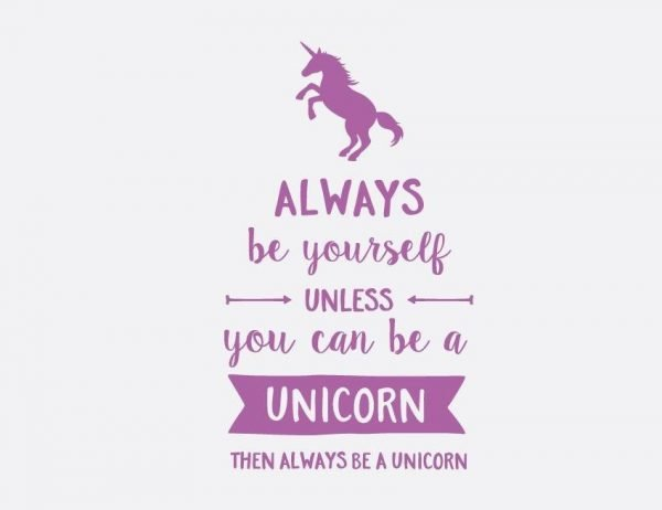 Always Be Yourself - Unicorn Wall Letter Quote