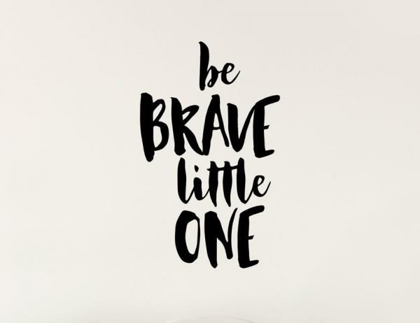 Be Brave Wall Letter Quote