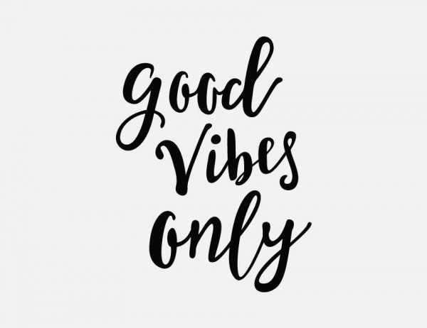 Good Vibes Wall Letter Quote