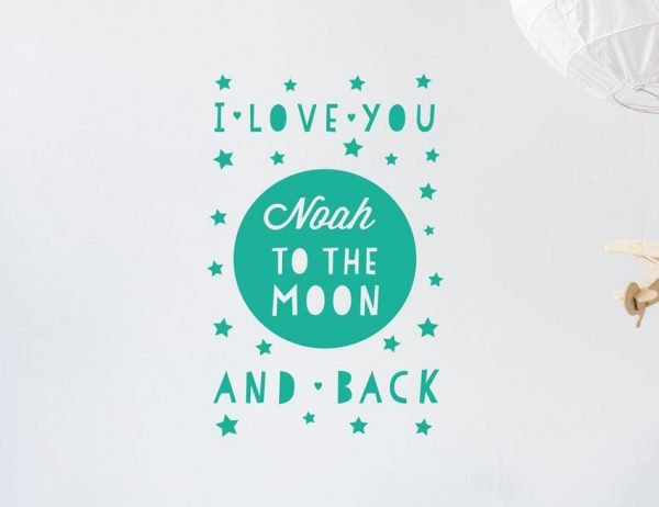 Moon & Back Wall Letter Quote