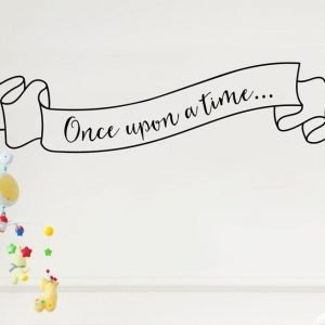 Once Upon A Time Wall Letter Quote